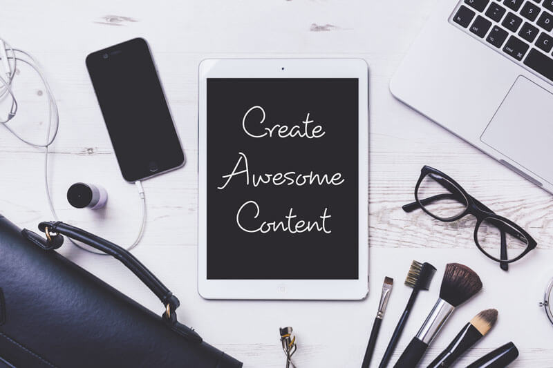 Creating Awesome Content