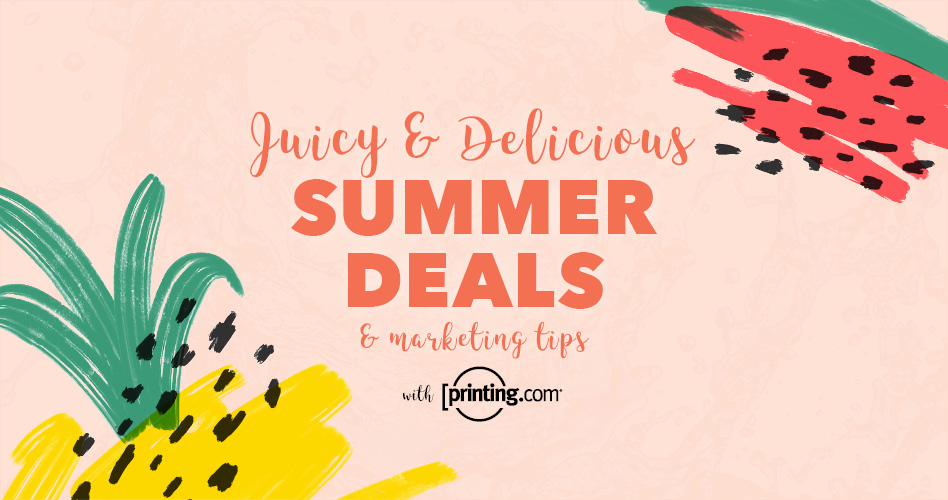 Juicy & Delicious Summer Deals