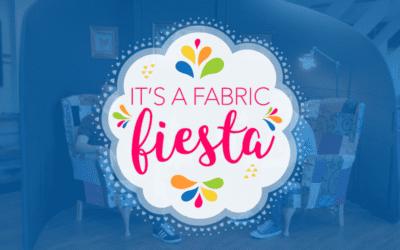It's a Fabric Fiesta!