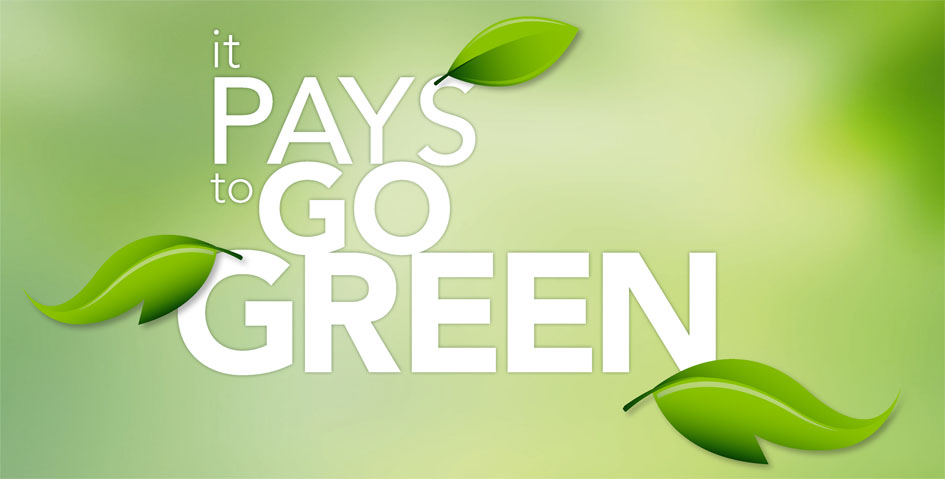 It pays to go green